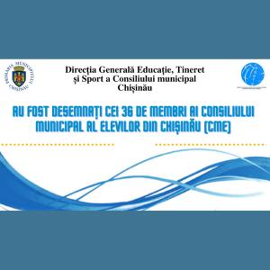 Au fost desemnați cei 36 de membri ai Consiliului Municipal al Elevilor din Chișinău (CME)