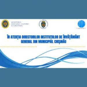 În atenția directorilor instituțiilor de învățământ general din mun. Chișinău